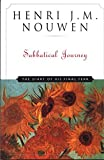 Nouwen, Henri J.M.: Sabbatical Journey: The Diary of His Final Year