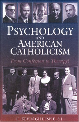 psychology-and-american-catholicism-from-confession-to-therapy