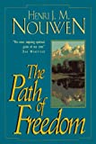 Nouwen, Henri J.M.: The Path of Freedom