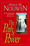 Nouwen, Henri J.M.: The Path of Power