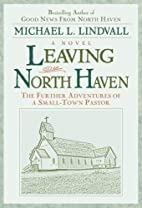 Leaving North Haven: The Further Adventures…
