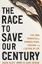 The Race to Save Our Century: Five Core…