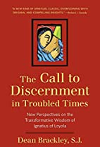 The Call to Discernment in Troubled Times:…