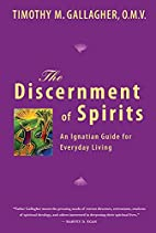 The Discernment of Spirits: An Ignatian…