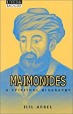 Maimonides (Lives & Legacies (Crossroad)) by…