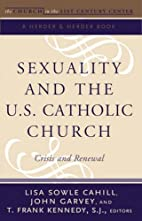 Sexuality and the U.S. Catholic Church :…