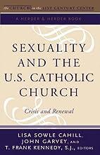 Sexuality and the U.S. Catholic Church :…