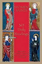 Women Saints: 365 Daily Readings by Madonna…