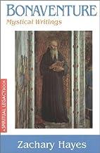 Bonaventure : mystical writings by Zachary…