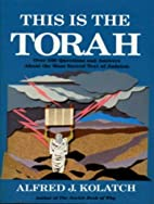 This is the Torah by Alfred J. Kolatch