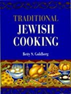 Traditional Jewish Cooking by Betty S.…