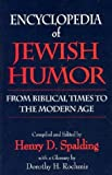 Spalding, Henry D.: Encyclopedia of Jewish Humor: From Biblical Times to the Modern Age