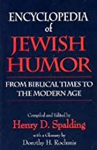 Encyclopedia of Jewish Humor: From Biblical…