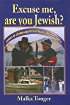 Excuse Me, Are You Jewish? by Malka Touger