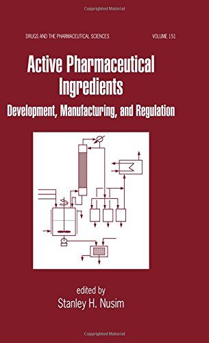 active-pharmaceutical-ingredients-development-manufacturing-and-regulation-drugs-and-the-pharmaceutical-sciences