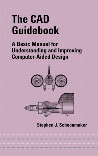 the-cad-guid-a-basic-manual-for-understanding-and-improving-computer-aided-design-mechanical-engineering