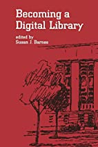 Becoming a Digital Library (Books in Library…