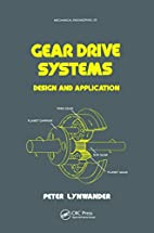 Gear Drive Systems: Design and Application…