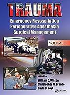 Trauma: Critical Care v. 2 by William C.…