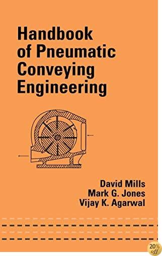 Handbook of Pneumatic Conveying Engineering (Mechanical Engineering)