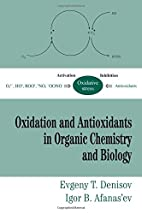 Oxidation and Antioxidants in Organic…