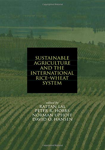 sustainable-agriculture-and-the-international-rice-wheat-system-books-in-soils-plants-and-the-environment