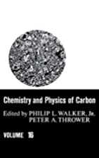 Chemistry and Physics of Carbon, Volume 16…
