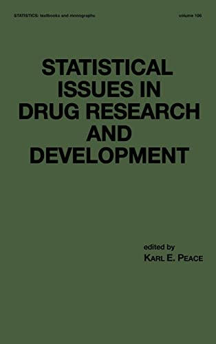 statistical-issues-in-drug-research-and-development-statistics-a-series-of-textbooks-and-monographs