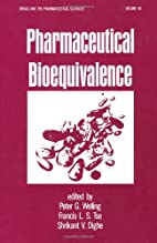 Pharmaceutical Bioequivalence (Drugs and the…