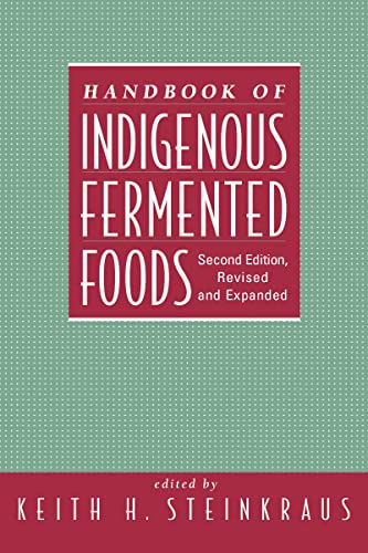handbook-of-indigenous-fermented-foods-second-edition-revised-and-expanded-food-science-and-technology