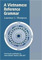 A Vietnamese Reference Grammar (Mon-Khmer…