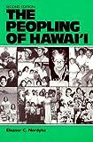Nordyke, Eleanor C.: The Peopling of Hawaii, 2nd edition