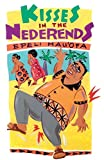 Hau'Ofa, Epeli: Kisses in the Nederends