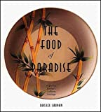 Laudan, Rachel: The Food of Paradise: Exploring Hawaii's Culinary Heritage