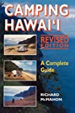 McMahon, Richard: Camping Hawaii: A Complete Guide