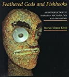 Kirch, Patrick Vinton: Feathered Gods and Fishhooks