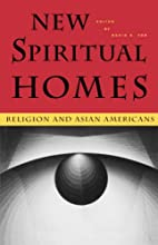 New Spiritual Homes: Religion and Asian…