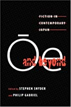 Oe and Beyond: Fiction in Contemporary Japan…