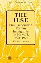 The Ilse: First Generation Korean Immigrants…