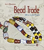 Asia's Maritime Bead Trade : 300 B.C. to the…