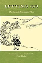 Letting Go: The Story of Zen Master Tosui…