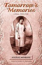 Tomorrow's Memories: A Diary, 1924-1928…