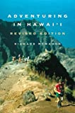 McMahon, Richard: Adventuring in Hawai&#39;I