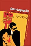 LU, SHELDON: Chinese-language Film: Historiography, Poetics, Politics