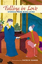 Falling in Love: Stories from Ming China by…