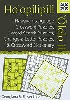 Ho'opilipili 'Olelo II: Hawaiian Language…