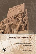 Creating the new man : from Enlightenment…