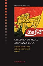Children of Marx and Coca-Cola: Chinese…