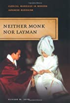 Neither Monk Nor Layman: Clerical Marriage…