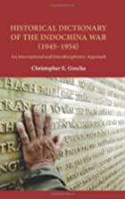 Historical dictionary of the Indochina War…